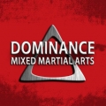 Dominance Mixed Martial Arts